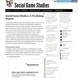 Social Game Studies · Social Game Studies: A Workshop Report