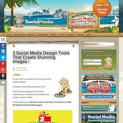 3 Social Media Design Tools That Create Stunning Images : Social Media Examiner