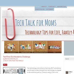 Where Technology and Motherhood Meet-Technology and Social Media Tips for moms — Tech Talk for Moms