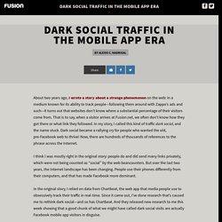 Dark social traffic in the mobile app era