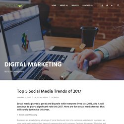 Top 5 Social Media Trends of 2017 Online Monkeys