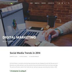 Social Media Trends in 2014 - Online Monkeys