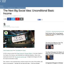 The Next Big Social Idea: Unconditional Basic Income