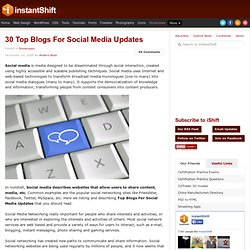30 Top Blogs For Social Media Updates
