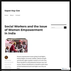 Social Workers and the Issue of Women Empowerment in India
