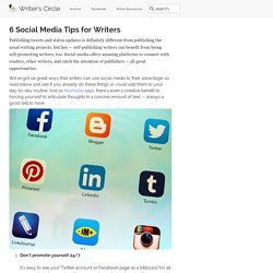 6 Social Media Tips for Writers