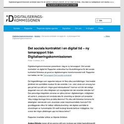 Det sociala kontraktet i en digital tid – ny temarapport från Digitaliseringskommissionen