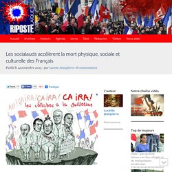 Les socialauds accélèrent la mort physique, sociale et culturelle des Français