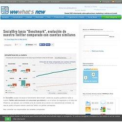 """SocialBro lanza """"Benchmark"""", evolución de nuestro Twitter comparado con cuentas similares"""