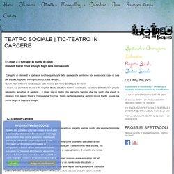 TiC-Teatro in Carcere : TricTrac Teatro