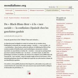 Yves Coleman - Du « Black-Blanc-Beur » à la « race sociale » : la confusion (...) - 2015