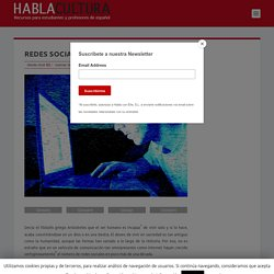 Redes sociales: amigos a la carta I HABLACULTURA