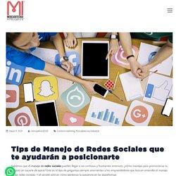 ✔️ Tips de Manejo de Redes Sociales que te ayudarán a posicionarte