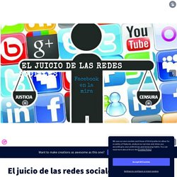 El juicio de las redes sociales by christelle.casanas on Genially