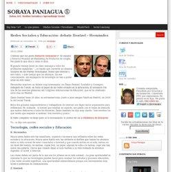 Redes Sociales y Educación: debate Dentzel – Hernández