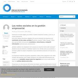 Las redes sociales en la gestión empresarial.Círculo Economía Alicante
