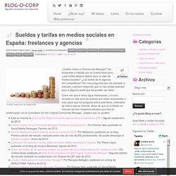 Sueldos y tarifas en medios sociales en España: freelances y agencias