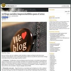 10 blogs sociales imprescindibles para el 2012