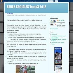 REDES SOCIALES Tema3-b112: Influencia de las redes sociales en los jóvenes