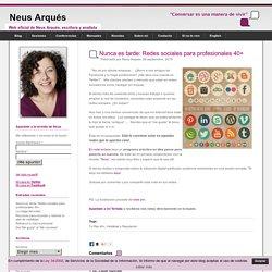 Nunca es tarde: Redes sociales para profesionales 40+