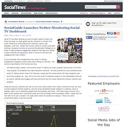 SocialGuide Launches Twitter-Monitoring Social TV Dashboard