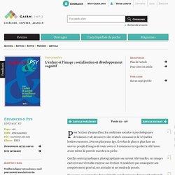 L'enfant et l'image: socialisation et développement cognitif