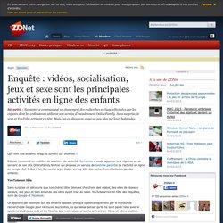 Enquête : vidéos, socialisation, jeux et sexe sont les principales activités en ligne des enfants