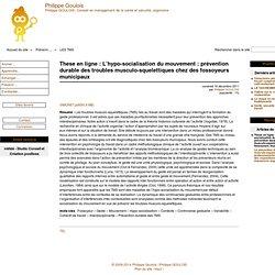 These en ligne : L'hypo-socialisation du mouvement : prévention durable des troubles musculo-squelettiques chez des fossoyeurs municipaux - Mon bloc note