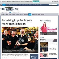 Socialising in pubs 'boosts mens' mental health'