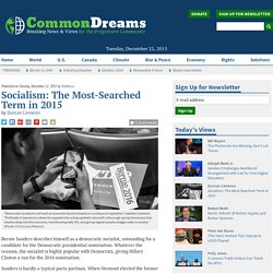 Socialism: The Most-Searched Term in 2015