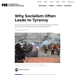 Why Socialism Often Leads to Tyranny