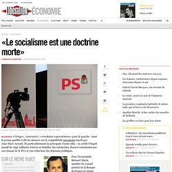 «Le socialisme est une doctrine morte»