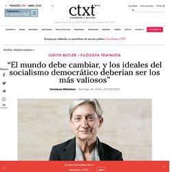 """""""El mundo debe cambiar, y los ideales del socialismo democrático deberían ser los más valiosos"""""""