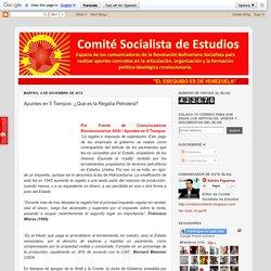 Comité Socialista de Estudios: Apuntes en 5 Tiempos: ¿Qué es la Regalía Petrolera?