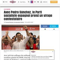Avec Pedro Sánchez, le Parti socialiste espagnol prend un virage contestataire