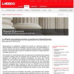 Le Parti socialiste et les questions identitaires