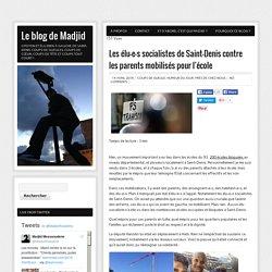 Les élu-e-s socialistes de Saint-Denis contre les parents mobilisés pour l'école