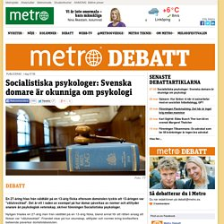 Socialistiska psykologer: Svenska domare är okunniga om psykologi