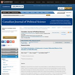 Canadian Journal of Political Science/Revue canadienne de science politique - The Political Socialization of Adolescents in Canada: Differential Effects of Civic Education on Visible Minorities