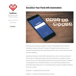 Socialize Your Feed with Automation - FeedPress