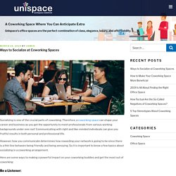 Ways to Socialize at Coworking Spaces