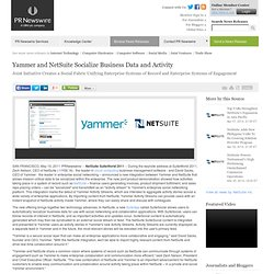 Yammer and NetSuite Socialize Business Data and Activity -- SAN FRANCISCO, May 10