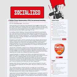 socialized » Twitter Friend Optimization (TFO) for personal bran