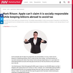 Mark Ritson: Apple can't claim it is socially responsible while keeping billions abroad to avoid tax