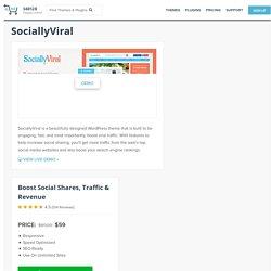 SociallyViral - WordPress Theme To Increase Social Shares, Traffic & Revenue