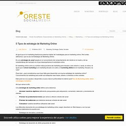 5 Tipos de estrategia de Marketing Online
