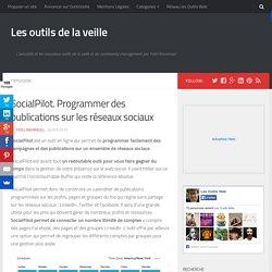 SocialPilot. Programmer des publications sur les réseaux sociaux