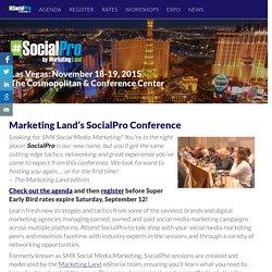 SocialPro 2015 - Social Media Marketing Conference - Marketing Land Events