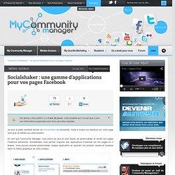 Socialshaker : une gamme d'applications pour vos pages Facebook
