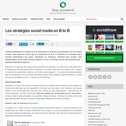 Les stratégies social media en B to B